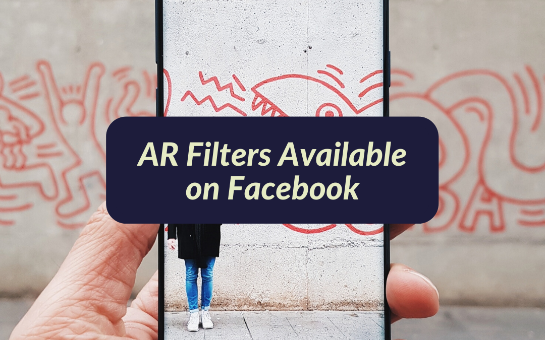 AR Filters Now Available on Facebook